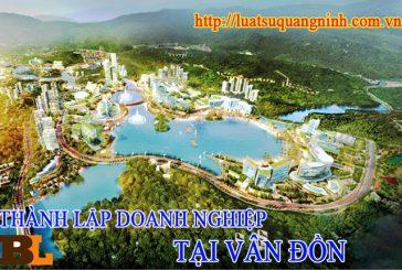 Thành lập công ty tại Vân Đồn – Quảng Ninh