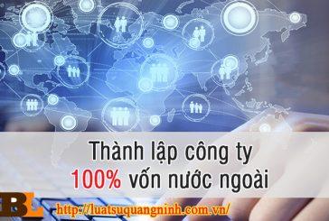 Thành lập công ty 100% vốn nước ngoài tại Quảng Ninh