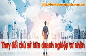 thay-doi-chu-huu-doanh-nghiep-tu-nhan-tai-van-don-quang-ninh